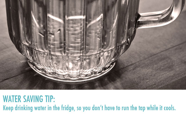 Keep drinking water in the fridge