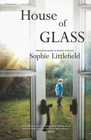 sophie littlefield, house of glass