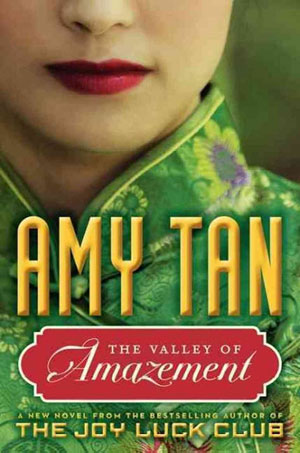 amy tan, the valley of amazement