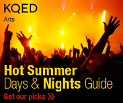 KQED Arts' Hot Summer Days and Nights Guide